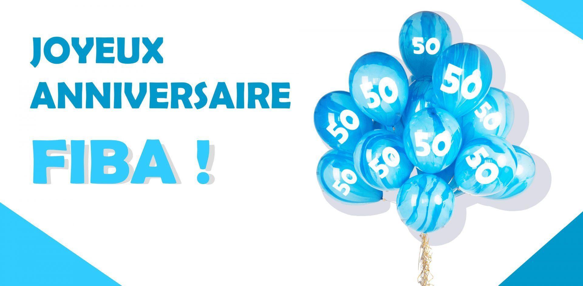 FIBA fête ses 50 ans